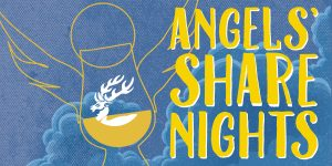 Come to Angels' Share Nights on Wednesdays!